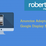 Anuncios Adaptables Google